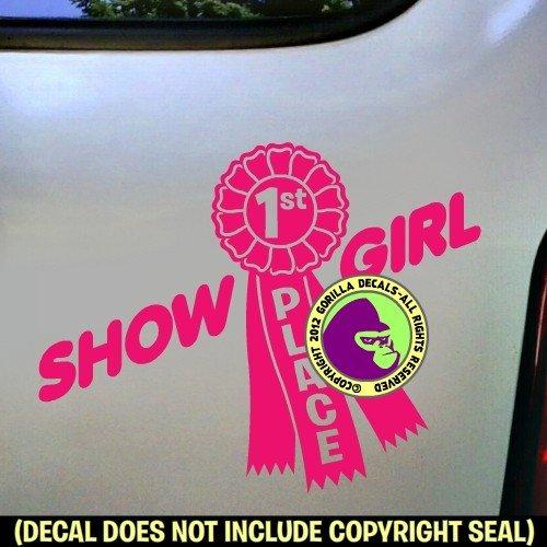 SHOW GIRL 1st PLACE Ribbon Vinyl Decal Sticker E