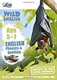 English ― Phonics and Spelling Age 5-7 (Letts Wild About)