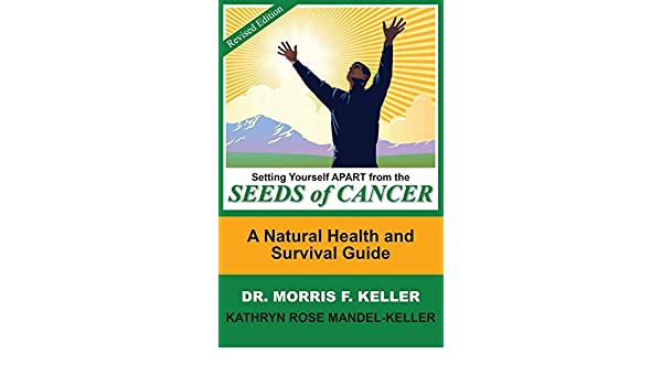 Setting Yourself Apart from the Seeds of Cancer: A Natural ...