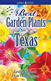 img - for Best Garden Plants for Texas book / textbook / text book