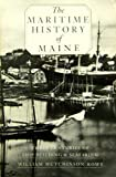 The Maritime History of Maine, William H. Rowe, 0884480631