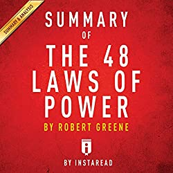 Summary of The 48 Laws of Power: by Robert Greene | Includes Analysis
