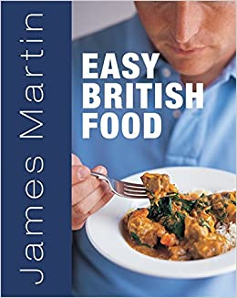 James martins easy british food james martin jean cazals james martins easy british food james martin jean cazals 9781845335816 amazon books forumfinder Choice Image
