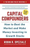 img - for Capital Compounders: How to Beat the Market and Make Money Investing in Growth Stocks book / textbook / text book