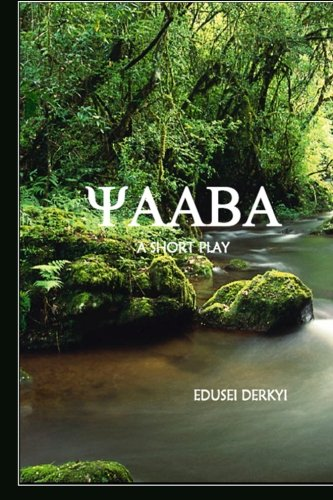 Download Yaaba: A Short Play (The African Child) (Volume 1) pdf