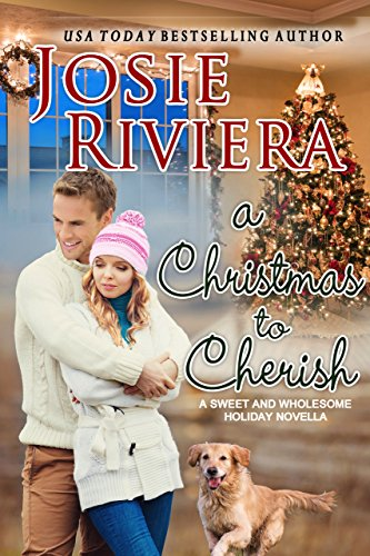 A Christmas To Cherish: A Sweet and Wholesome Christian Novella (Cherish Series Book 2)