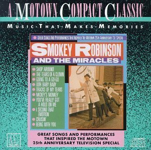 Greatest Hits by Smokey Robinson & The Miracles (The Best Of Smokey Robinson And The Miracles)