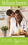 A Little Appetizer (Love on the Menu...Extra Hot Book 3)