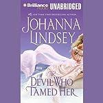 The Devil Who Tamed Her  | Johanna Lindsey