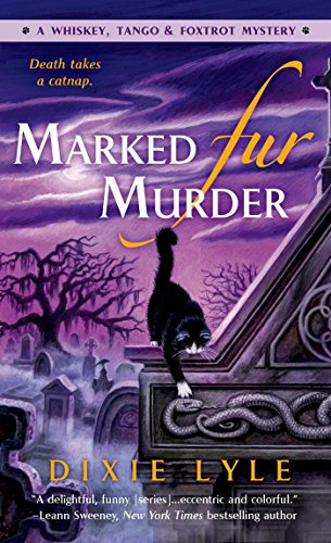 Marked Fur Murder: A Whiskey Tango Foxtrot Mystery