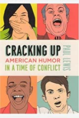 Cracking Up: American Humor in a Time of Conflict Hardcover