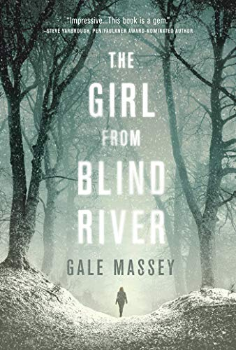 The Girl From Blind River: A Novel (Best Scenes From Casino)