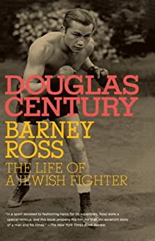 Barney Ross: The Life of a Jewish Fighter (Jewish Encounters Series)