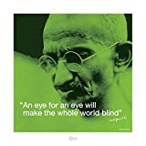 """This print features an image of Gandhi, with the quote """"An eye for an eye will make the whole world blind"""","""