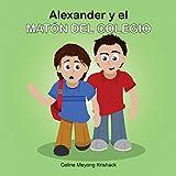 Alexander y el matón del colegio