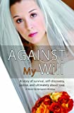 Against My Will, Benjamin Berkley, 0883912791