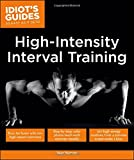High Intensity Interval Training (Idiot's Guides)