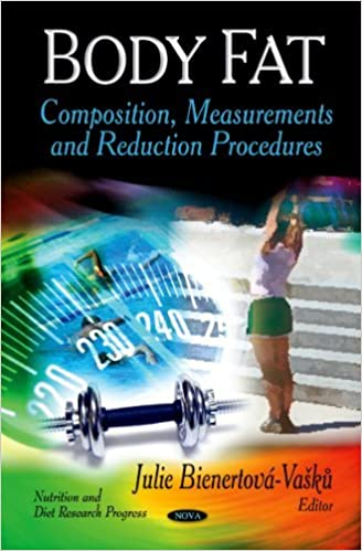 Body Fat: Composition, Measurements and Reduction Procedures