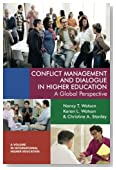 Conflict Management and Dialogue in Higher Education: A Global Perspective (International Higher Education)