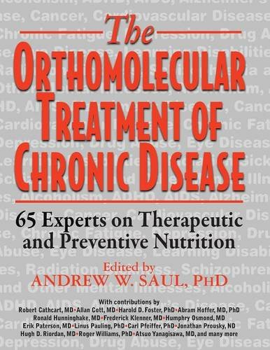 orthomolecular-treatment-of-chronic-disease-65-experts-on-therapeutic-and-preventive-nutrition