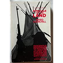 Struggle for the Land: Indigenous Resistance to Genocide, Ecocide, and Expropriation in Contemporary North America