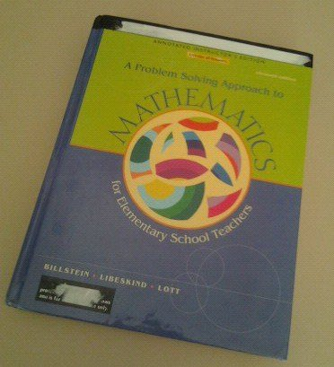 A Problem Solving Approach to Mathematics for Elementary School Teachers:ANNOTATED INSTRUCTOR'S EDITION