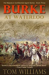 Burke at Waterloo (His Majesty's Confidential Agent)