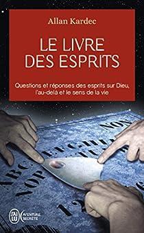 Le Livre des esprits par Kardec