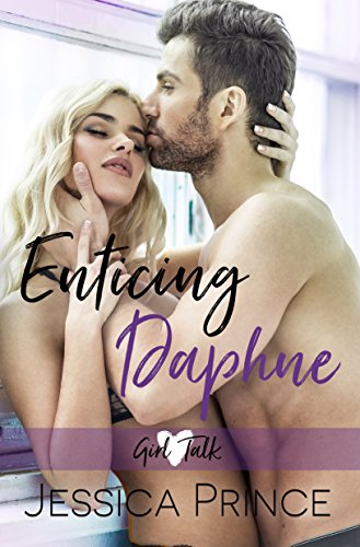 - Enticing Daphne (Girl Talk  Book 3)