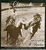 Charreada: Mexican Rodeo in Texas (Publications of the Texas Folklore Society)