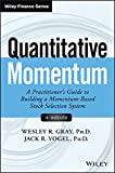 Quantitative Momentum: A Practitioner's Guide to Building a Momentum-Based Stock Selection System (Wiley Finance)