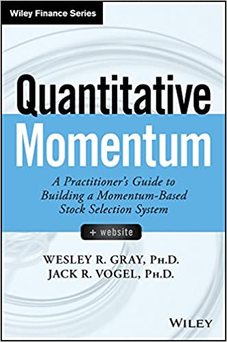 Quantitative Momentum: A Practitioner's Guide to Building a Momentum