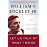 Let Us Talk of Many Things: The Collected Speeches