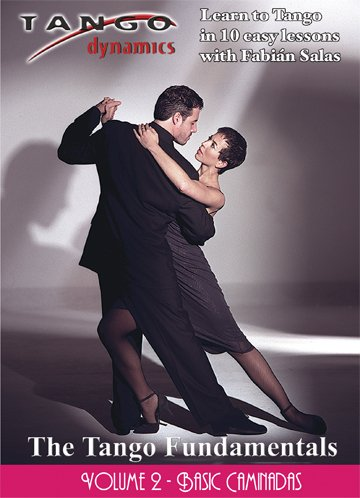 The Tango Fundamentals: Volume Two - Basic Caminadas