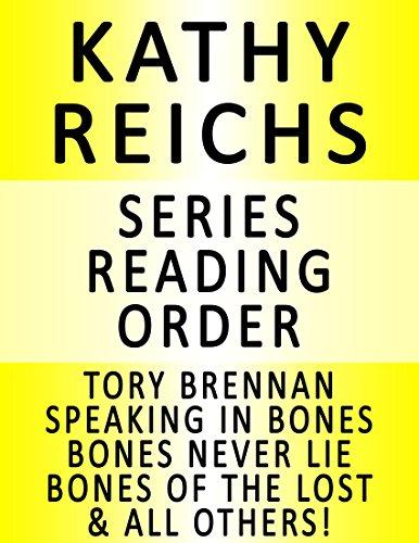 KATHY REICHS — SERIES READING ORDER (SERIES LIST) — IN ORDER: TORY BRENNAN & TEMPERANCE BRENNAN BOOKS!