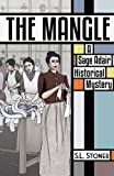 The Mangle: A Sage Adair Historical Mystery of the Pacific Northwest (Volume 6)