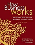 img - for How Business Works: Making Profits, Taking Risks, and Creating Value in a Global Economy book / textbook / text book
