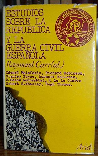 ESTUDIOS SOBRE LA REPUBLICA Y LA GUERRA CIVIL ESPAÑOLA: Amazon.es: CARR, Raymond: Libros