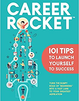 Career Rocket: 101 Tips to Launch Yourself to Success by [Ali, Mohammed]