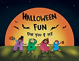 Amazon halloween fun for you and me abcs ebook lee boggs halloween fun for you and me abcs by boggs lee boggs fandeluxe Document