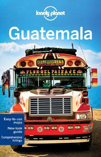 Lonely Planet Guatemala (Travel (Antigua Guatemala Travel)