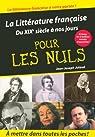 La Littérature française pour les Nuls : Du XIXe siècle à nos jours par Julaud