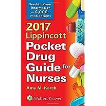 2017 Lippincott Pocket Drug Guide for Nurses