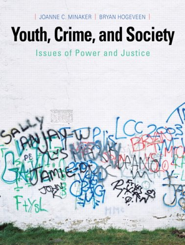 Youth, Crime, and Society: Issues of Power and Justice