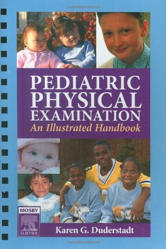 Pediatric Physical Examination: An Illustrated Handbook by Mosby