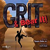 Grit & Bear It! (From Black & White to Living Color)