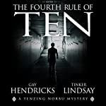 The Fourth Rule of Ten | Gay Hendricks,Tinker Lindsay