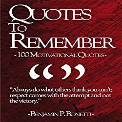 Quotes to Remember - Benjamin Bonetti