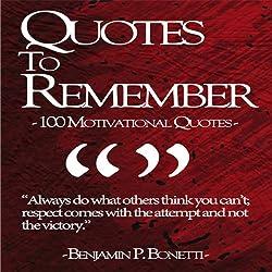 Quotes to Remember - Benjamin Bonetti