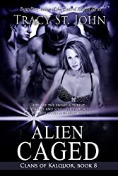 Alien Caged (Clans of Kalquor Book 8)